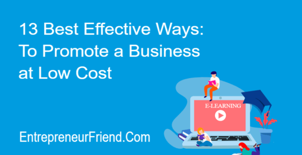 13 best effective ways to promote a blog at low cost entrepreneur friend